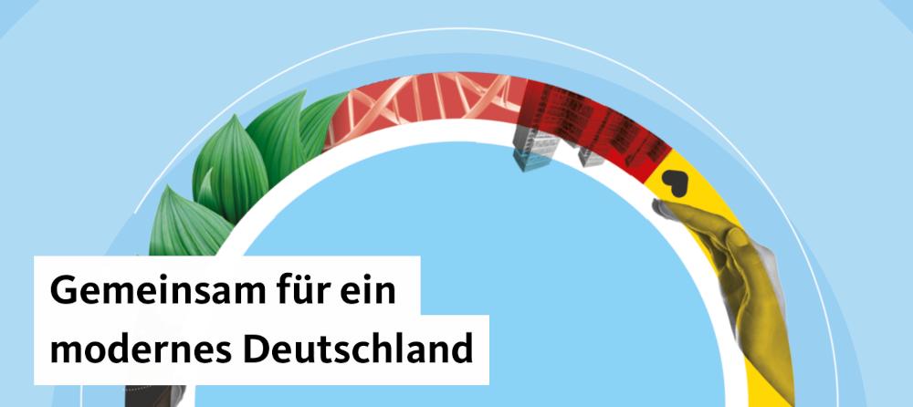 Gemeinsam für ein modernes Deutschland.